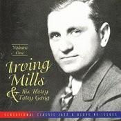 Irving Mills & His Hotsy Totsy Gang Vol. 1: 1928-'29 Songs