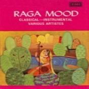 Raga Mood - Classical Instrumental (various Artistes) Songs