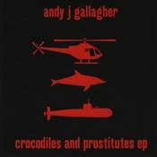 Crocodiles and Prostitutes EP Songs