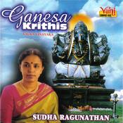 Ganesa Krithis (Sudha Ragunathan) Songs