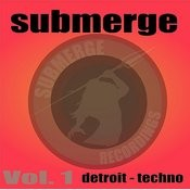 Submerge Vol.1:Detroit Techno Songs