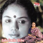 Radha Sametha Krishna (Sudha Raghunathan) Songs