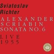 Scriabin: Sonata No. 6, Op. 62 (Live) Songs
