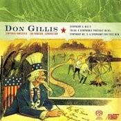 Don Gillis: Symphonies Songs