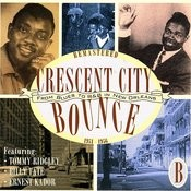 Crescent City Bounce: From Blues To R&B In New Orleans, CD B Songs