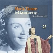 Maria Tanase, Vol.2: Folk Romanian Songs - Recordings 1953-1957 Songs