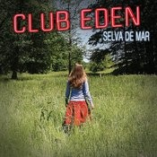 Club Eden Songs