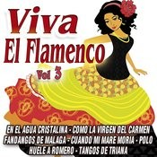 Viva El Flamenco Vol.3 Songs