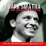 Frank Sinatra - In Concert At Westchester Premiere Theatre, March 1976 Songs