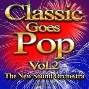 Classic Goes Pop, Vol. 2 Songs