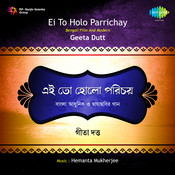 Geeta Ei To Holo Arichay Songs
