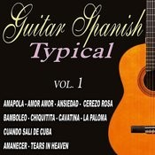 Guitar - Spanish Typical Guitar Vol.1 Songs