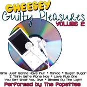 Cheesey Guilty Pleasures Volume 2 Songs