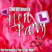 The Ultimate Hen Party Songs