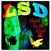 Lsd - Battle For The Mind Songs