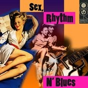 Sex, Rhythm & Blues Songs
