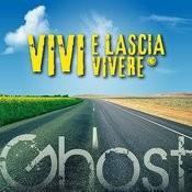 VIVI E Lascia Vivere Songs