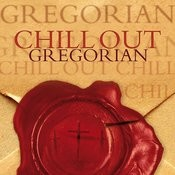 Chill Out Gregorian Songs