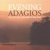 Evening Adagios Songs
