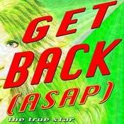 Get Back (Asap) (Tribute Alexandra Stan) Songs