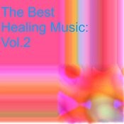The Best Healing Music: Vol.2 Songs