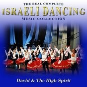 The Real Complete Israeli Dancing Music Collection Songs