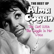 The Best Of Alma Cogan: The Girl With The Giggle In Her Voice Songs