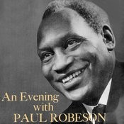 An Evening With Paul Robeson Songs