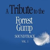 A Tribute To The Forrest Gump Soundtrack, Vol. 1 Songs