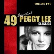 49 Essential Peggy Lee Classics Vol. 2 Songs