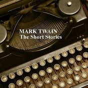 Mark Twain - The Short Stories Songs