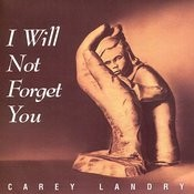 I Will Not Forget You Songs