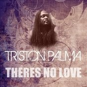 There's No Love Song