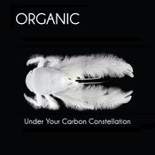 Under Your Carbon Constellation Songs
