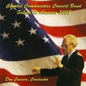 Coastal Communities Concert Band - Salute To America 2008 Songs