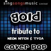 Gold (Tribute To Neon Hitch & Tyga) [Karaoke Audio Version] Songs