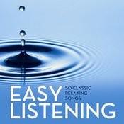 Easy Listening: 50 Classic Relaxing Songs Songs
