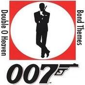 Double O Heaven: The Greatest Bond Themes Songs