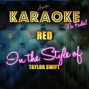 Red (In The Style Of Taylor Swift) [Karaoke Version] Songs