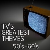 Tv's Greatest Themes - 50's & 60's Songs