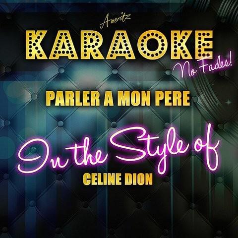 download song celine dion parler a mon pere
