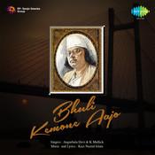 Bhuli Kemone Aajo Songs
