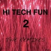 Hi Tech Fun 2 Ep Songs