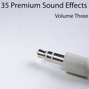 35 Premium Sound Effects Vol. 3 Songs