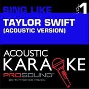Acoustic Karaoke: Sing Like Taylor Swift V.1 Songs