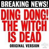 Ding Dong! The Witch Is Dead Songs