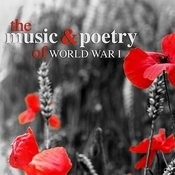 The Music And Poetry Of World War I Songs