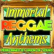 Immortal Reggae Anthems Songs