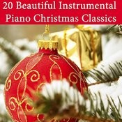 20 Beautiful Instrumental Piano Christmas Classics Songs