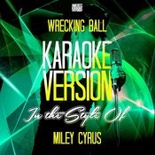 Wrecking Ball (With Backing Vocals) [Karaoke Version] Song